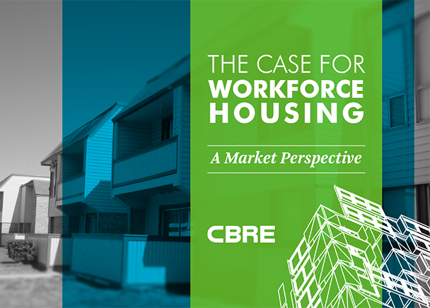 The Case for Workforce Housing | A Market Perspective