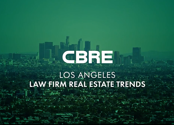 CBRE Los Angeles Law Firm Real Estate Trends