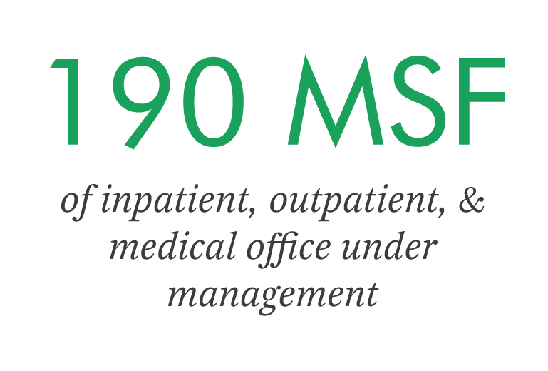 190 MSF of inpatient, outpatient & medical office under management