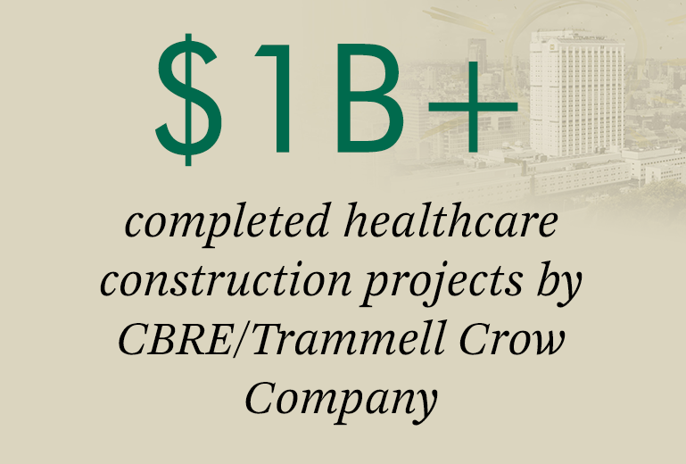 $1B+ completed healthcare construction projects